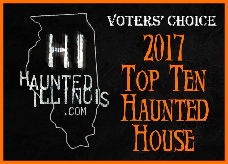 HauntedIllinois.com Voters Choice Top Ten Haunted Houses